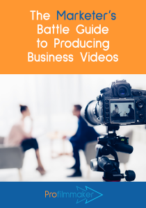 The Marketer's Battle Guide to Producing Business Videos front cover